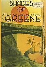 Shades of Greene