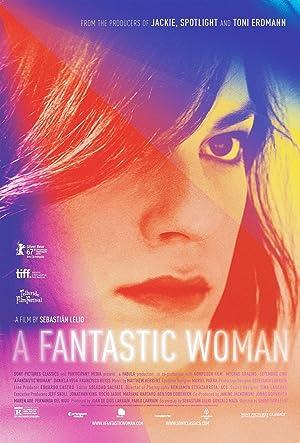Una mujer fantástica (A Fantastic Women) Poster