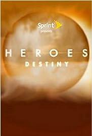 Heroes: Destiny Poster