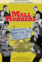 Mall Robbers
