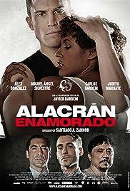 Alacrán enamorado(2013) Poster - Movie Forum, Cast, Reviews