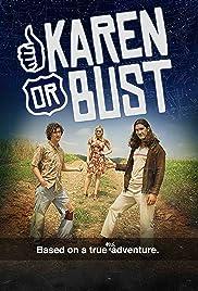 Karen or Bust Poster