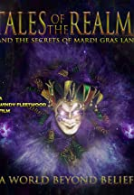 Tales of the Realms and the Secrets of Mardi Gras Land