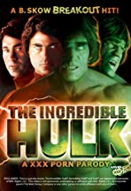 The Incredible Hulk XXX: A Porn Parody