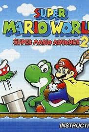 Super Mario World: Super Mario Advance 2(2001) Poster - Movie Forum, Cast, Reviews
