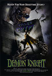 Tales from the Crypt: Demon Knight (1995) Poster - Movie Forum, Cast, Reviews