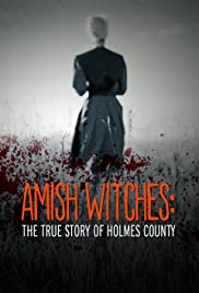 Amish Witches: The True Story of Holmes County Poster
