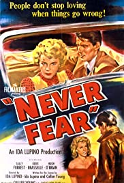 Never Fear (1950) Poster - Movie Forum, Cast, Reviews