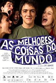 As Melhores Coisas do Mundo (2010) Poster - Movie Forum, Cast, Reviews