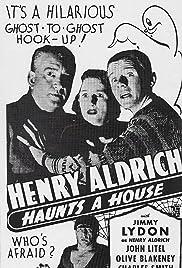 Henry Aldrich Haunts a House(1943) Poster - Movie Forum, Cast, Reviews