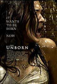 The Unborn (2009) Poster - Movie Forum, Cast, Reviews