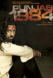 Punjab 1984 (2014) Poster - Movie Forum, Cast, Reviews