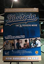 Primary image for Bluetopia: The LA Dodgers Movie