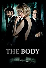 The Body (2012) Poster - Movie Forum, Cast, Reviews
