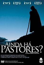 Ainda Há Pastores?(2006) Poster - Movie Forum, Cast, Reviews