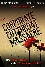 The Corporate Cut Throat Massacre Poster