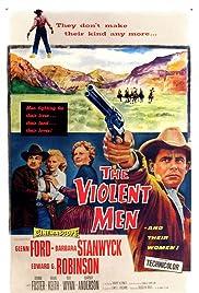 The Violent Men(1954) Poster - Movie Forum, Cast, Reviews