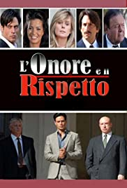 L'onore e il rispetto Poster - TV Show Forum, Cast, Reviews