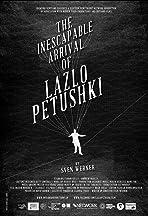 The Inescapable Arrival of Lazlo Petushki