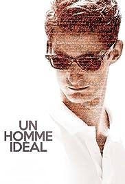 Un homme idéal(2015) Poster - Movie Forum, Cast, Reviews