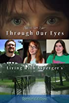 Image of Through Our Eyes: Living with Asperger's