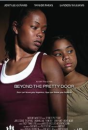 Beyond the Pretty Door Poster