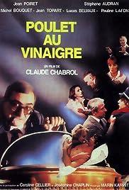 Poulet au vinaigre(1985) Poster - Movie Forum, Cast, Reviews