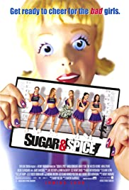 Sugar & Spice (2001) Poster - Movie Forum, Cast, Reviews