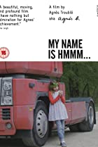 Image of My Name Is Hmmm...