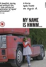 Je m'appelle Hmmm...