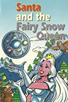 Image of Santa and the Fairy Snow Queen