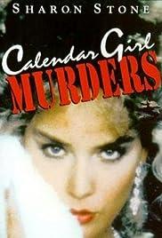 Calendar Girl Murders(1984) Poster - Movie Forum, Cast, Reviews