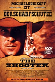 The Shooter(1997) Poster - Movie Forum, Cast, Reviews
