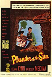Plunder of the Sun (1953) Poster - Movie Forum, Cast, Reviews