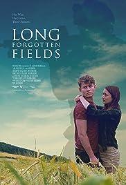 Long Forgotten Fields Poster