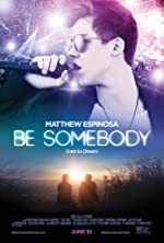 Be Somebody(2016)