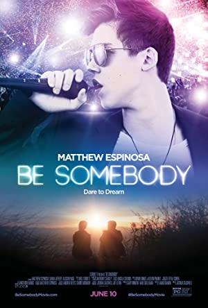 Be Somebody (2016) Download on Vidmate