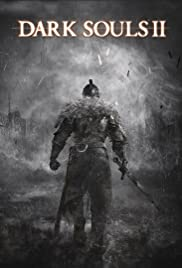 Dark Souls II (2014) Poster - Movie Forum, Cast, Reviews
