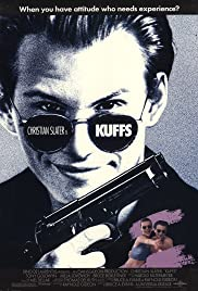 Kuffs(1992) Poster - Movie Forum, Cast, Reviews