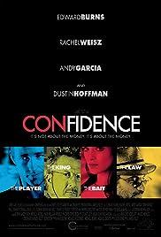 Confidence(2003) Poster - Movie Forum, Cast, Reviews