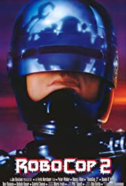 RoboCop 2 (1990) Poster - Movie Forum, Cast, Reviews