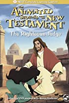 Image of Animated Stories from the New Testament: The Righteous Judge