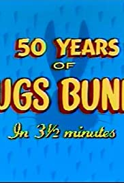 Fifty Years of Bugs Bunny in 3 1/2 Minutes Poster