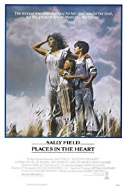 Places in the Heart (1984) Poster - Movie Forum, Cast, Reviews