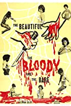 Image of The Beautiful, the Bloody, and the Bare