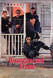 Disorganized Crime (1989) Poster - Movie Forum, Cast, Reviews