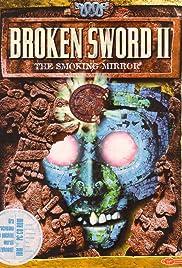 Broken Sword II: The Smoking Mirror(1997) Poster - Movie Forum, Cast, Reviews
