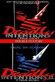 Deadly Intentions Poster
