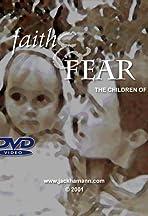 Faith & Fear: The Children of Krishna