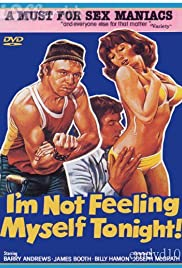 I'm Not Feeling Myself Tonight Poster